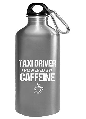 - TAXI DRIVER Powered By Caffeine - Water Bottle