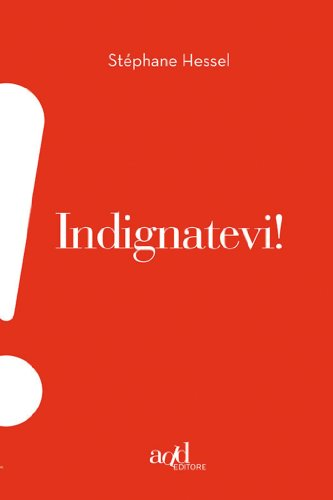 Indignatevi! (ADD!) (Italian Edition)