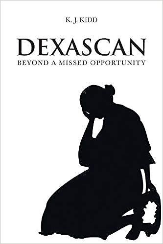 Dexascan Beyond A Missed Opportunity K J Kidd 9781643504094