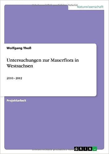 Untersuchungen Zur Mauerflora in Westsachsen
