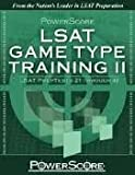 PowerScore LSAT Logic Game Type Training II Publisher: PowerScore Publishing
