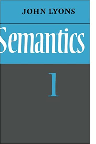 amazon semantics volume 1 v 1 john lyons semantics