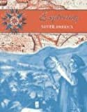 Exploring South America, Rose Blue and Corinne J. Naden, 1410903354