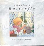 Amanda's Butterfly, Nick Butterworth, 038530434X