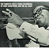 The Complete Decca Studio Recordings of Louis Armstrong  and The All Stars
