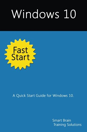 Windows 10 Fast Start: A Quick Start Guide for Windows 10 Pdf