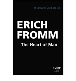 Book The Heart of Man:Its Genius for Good and Evil