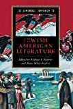 The Cambridge Companion to Jewish American Literature (Cambridge Companions to Literature)