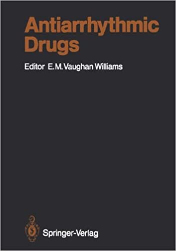 Download online Antiarrhythmic Drugs (Handbook of Experimental Pharmacology) PDF
