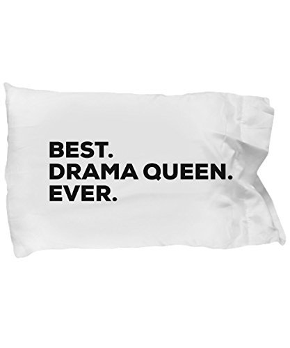 (SpreadPassion Drama Queen Pillow Case - Funny Gag Gifts - Best Drama Queen Ever - Room Decor - for Kids Teachers Girls Women - Themed Gifts - Theater Student - Birt)
