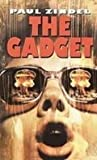 Front cover for the book The Gadget by Paul Zindel