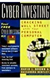 Cyber-Investing, David L. Brown and Kassandra Bentley, 0471119261