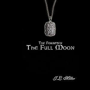 The Forbitten: The Full Moon Audiobook