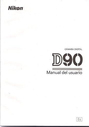 nikon d90 camara manual del usuario espa ol nikon amazon com books rh amazon com Portada Manual De Usuario Panasonic TC 55Le54 Manual