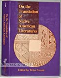 On the Translation of Native American Literatures, , 1560980990