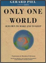 Only One World: Our Own to Make and to Keep (Vox Populi)