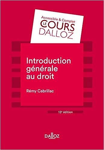 ntroduction générale au droit - 13e ed. (Français) Broché – 15 mai 2019 de Rémy Cabrillac (Auteur)
