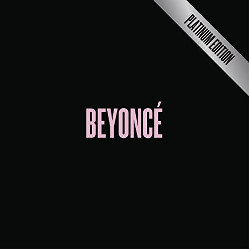 BEYONCÉ [Platinum Edition] [Explicit]