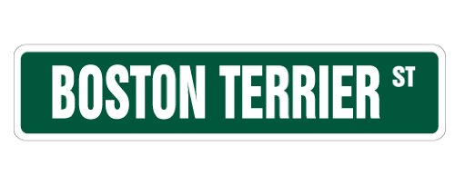 BOSTON TERRIER Street Sign pet dog owner puppy breeder | Indoor/Outdoor |  30
