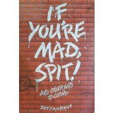 If You're Mad, Spit! and Other Aids to Coping, Ben F. Mortensen, 0842508023