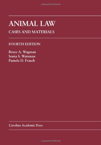 Animal Law: Cases and Materials