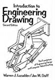 Introduction to Engineering Drawing: The Foundations of Engineering Design and Computer Aided Drafting (2nd Edition)