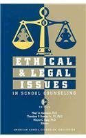Ethical & Legal Issues in School Counseling