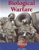 Biological Warfare, Don Nardo, 159018775X