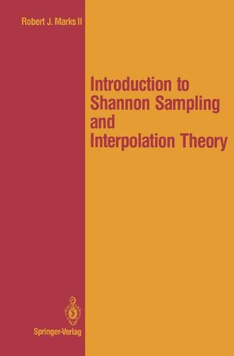 Introduction to Shannon Sampling and Interpolation Theory (Springer Texts in Electrical Engineering) (Introduction To Statistical Signal Processing With Applications)