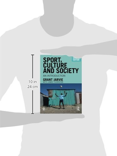 Sport, Culture and Society: An Introduction, second edition (Volume 4) by Brand: Routledge