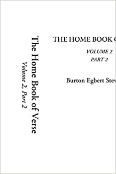 Book The Home Book of Verse, Volume 2, Part 2