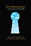 The Fabulous Future?: America and the World in 2040