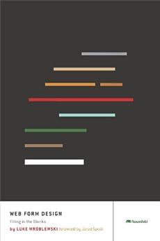 Web Form Design by [Wroblewski, Luke]