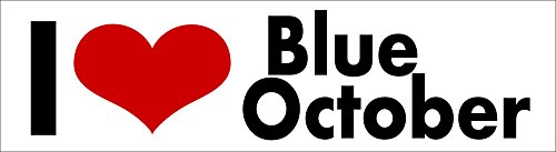 i Love Blue October STICKER DECAL VINYL BUMPER Rock Band Album Tour Concert DÉCOR CAR TRUCK LOCKER WINDOW WALL NOTEBOOK ()