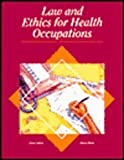 Law and Ethics for Health Occupations, Judson, Karen and Blesie, Sharon, 0028006682