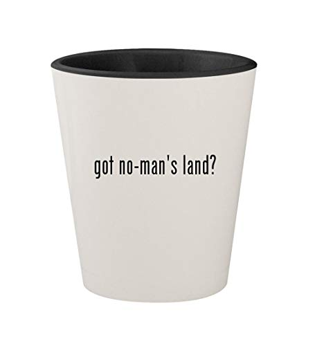got no-man's land? - Ceramic White Outer & Black Inner 1.5oz Shot Glass