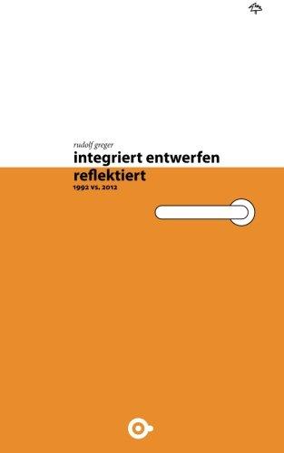 integriert entwerfen - reflektiert