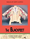 The Blackfeet, Theresa Jensen Lacey, 0791016811