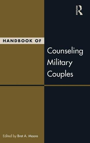 (Handbook of Counseling Military Couples (Routledge Series on Family Therapy and Counseling))