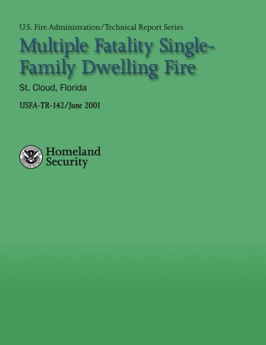 Read Online Multiple Fatality Single-Family Dwelling Fire- St. Cloud, Florida (UDTechnical Report Series 142) pdf