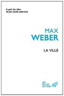 La ville par Weber