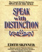 Speak with Distinction (text only) Rev. edition by E. Skinner PDF