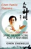 Chen's Taichi: Spear, Halberd, Long Pole & Push-Hands