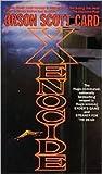 Xenocide (Ender Wiggin Series #3) by Orson Scott Card
