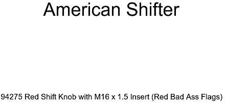 Red Bad Ass Flags American Shifter 94275 Red Shift Knob with M16 x 1.5 Insert