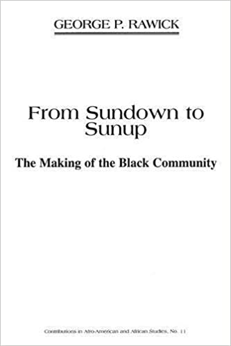 Book From Sundown to Sunup: The Making of the Black Community (v. 1) by Che Rawick (1973-02-28)