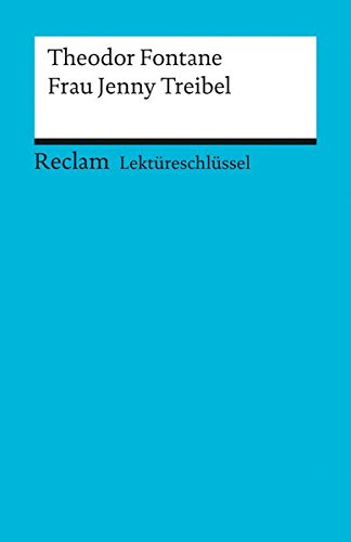 lektreschlssel-zu-theodor-fontane-frau-jenny-treibel-reclams-universal-bibliothek