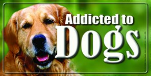 Addicted to Dogs License Plates Car Auto Tag Novelty Colart License Plates