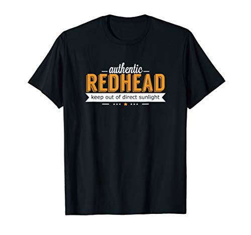 Authentic Redhead Keep Out Direct Sunlight T Shirt 20566