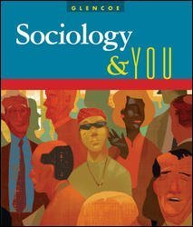 Chapter and Unit Tests (Glencoe Sociology & You)